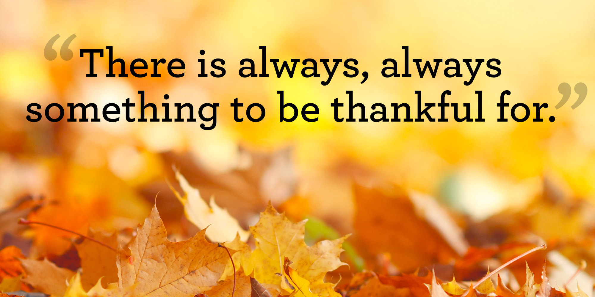 10 Best Thanksgiving Quotes Meaningful Thanksgiving Sayings