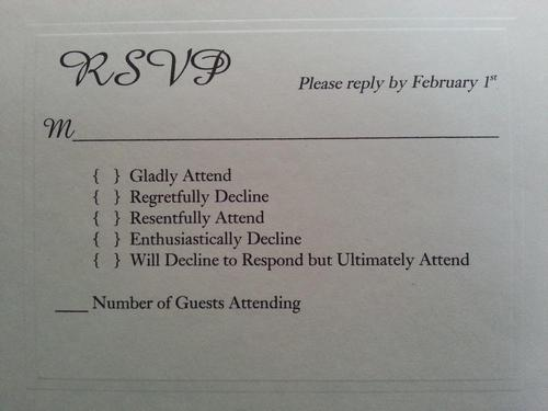 You Might Expect An RSVP Card To Ask Regretfully Decline Or Gladly Attend But This Couple Decided Joke Around A Bit By Providing Their Guests The