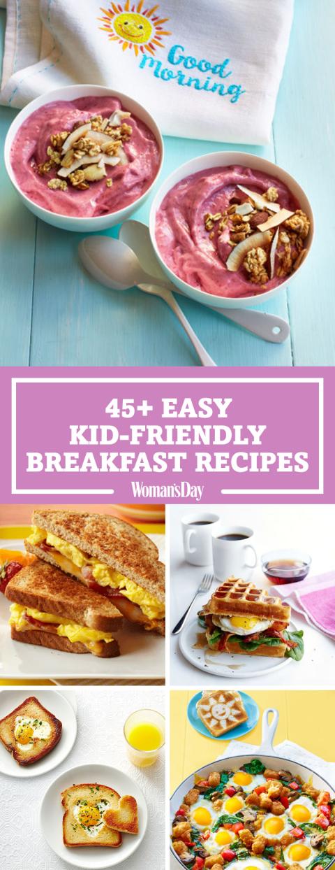 Easy Kid Friendly Breakfast Recipes - Quick Breakfast Ideas for Kids ...