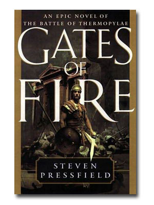 gates of fire by steven pressfield essay Gates of fire kindle edition bonus: this edition contains an excerpt from steven pressfield's the profession the national bestseller at thermopylae.